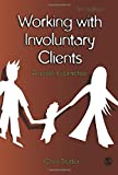 Working with Involuntary Clients 2nd Edition