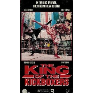 The King of the Kickboxers [VHS]