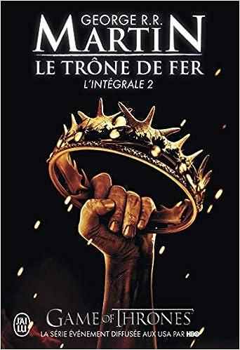 Le Trone De Fer L Integrale 2 Semi Poche French