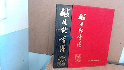 Hong Kong: Dawn of a New Dynasty