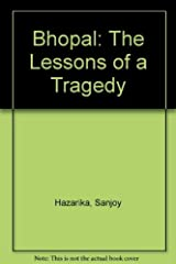 Bhopal: The Lessons of a Tragedy Paperback