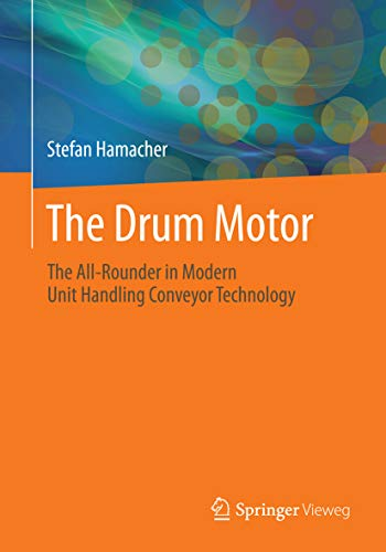 The Drum Motor: The All-Rounder in Modern Unit Handling Conveyor Technology