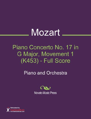 Piano Concerto No. 17 in G Major, Movement 1 (K453) - Full Score Sheet Music (Piano and Orchestra)