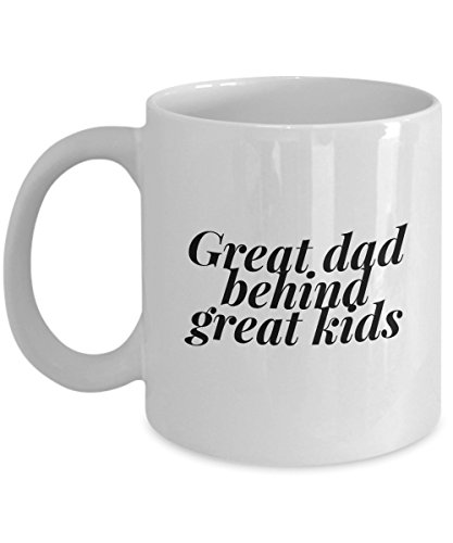 Great Dad Behind Great Kids, 11Oz Coffee Mug for Dad, Grandpa, Husband From Son, Daughter, Wife for Coffee & Tea Lovers]()