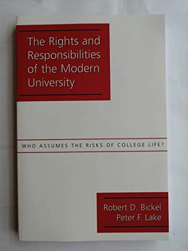 The Rights and Responsibilities of the Modern University: Who Assumes the Risks of College Life?