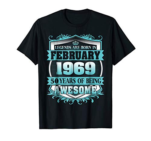Legends Were Born in February 1969 50th Birthday Tshirt]()