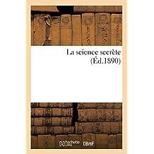 LA SCIENCE SECRETE  ED 1890