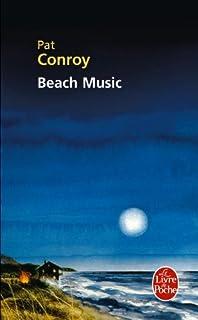 Beach music : roman, Conroy, Pat