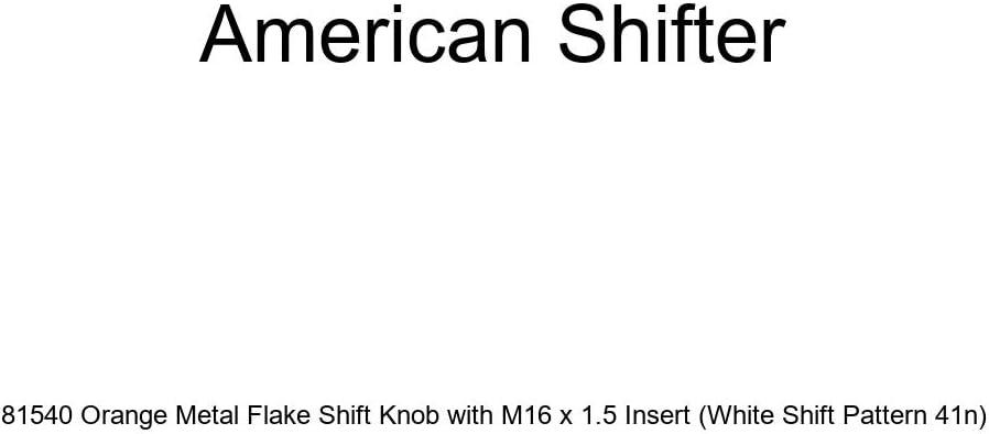White Shift Pattern 41n American Shifter 81540 Orange Metal Flake Shift Knob with M16 x 1.5 Insert