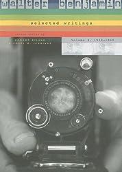 Walter Benjamin: Selected Writings, Volume 4: 1938-1940