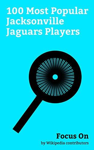 Focus On: 100 Most Popular Jacksonville Jaguars Players: Jacksonville Jaguars, Roman Reigns, Rashad Jennings, Jordan Rodgers, Leonard Fournette, Kelvin ... Howard, Blake Bortles, Andre Rison, etc.