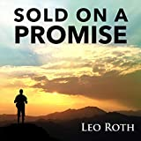 Sold on a Promise
