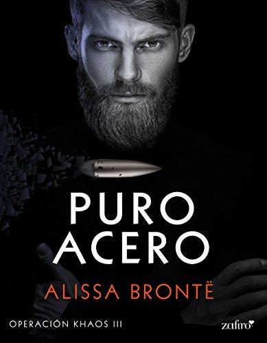 Puro acero (Operación Khaos) (Spanish Edition)
