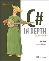 C# in Depth, Second Edition