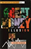 The Great Money Illusion; The Confusion Of The Confusions