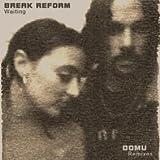 Break Reform - Waiting - Domu Remixes - Abstract Blue Recordings - ABR 09