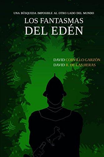Los fantasmas del Edén: Una búsqueda imposible al otro lado del mundo (Spanish Edition) ebook