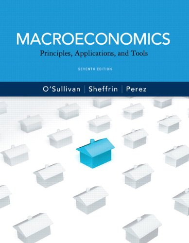 Macroeconomics: Principles, Applications and Tools plus MyEconLab with Pearson Etext Student Access Code Card Package (7