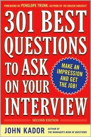 301 Best Questions to Ask on Your Interview 2nd (second) edition Text Only