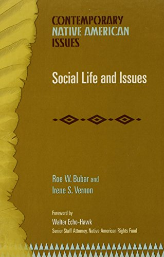Social Life and Issues (Contemporary Native American Issues)