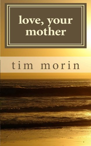 Love, Your Mother: A Little Love Story pdf epub