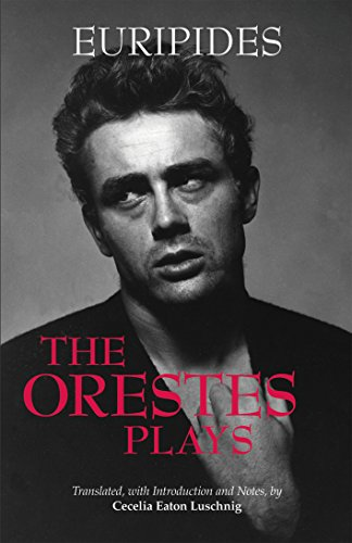 The Orestes Plays (Hackett Classics)