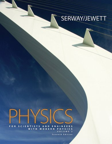 Physics for Scientists and Engineers, Volume 2, Chapters 23-46 by Serway, Raymond A., Jewett, John W. [Brooks Cole,2007] [Hardcover] 7TH EDITION