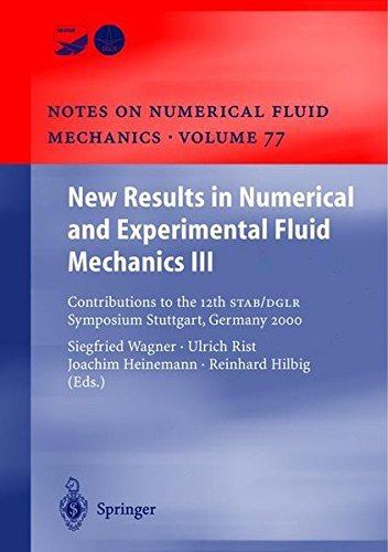 (New Results in Numerical and Experimental Fluid Mechanics III: Contributions to the 12th STAB/DGLR Symposium Stuttgart, Germany 2000 (Notes on Numerical ... and Multidisciplinary Design Book 77))