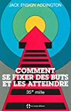 img - for Comment se fixer des buts et les atteindre book / textbook / text book
