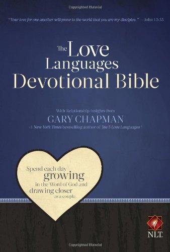 The Love Languages Devotional Bible, Hardcover Edition PDF