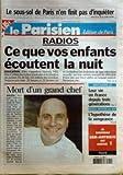 PARISIEN (LE) N? 18184 du 25-02-2003 le sous-sol de paris n'en finit pas d'inquieter radios , ce que vos enfants ecoutent la nuit la mort d'un grand chef - bernard loiseau serie algerie - leur vie en france depuis 3 generations - double meurtre du 16eme - hypothese de la vengeanc