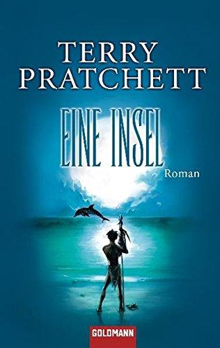 Eine Insel: Roman Taschenbuch – 15. November 2010 Terry Pratchett Peder Brehnkmann Goldmann Verlag 3442474620