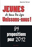 Image de Jeunes de tous les âges Unissons-nous !: 89 propositions pour 2012 (French Edition)