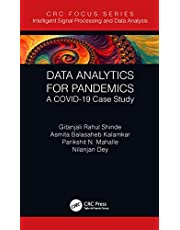 Data Analytics for Pandemics: A COVID-19 Case Study