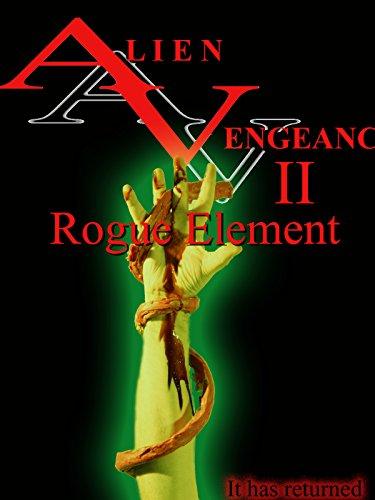 alien-vengeance-ii-rogue-element