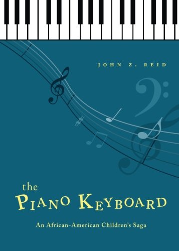 The Piano Keyboard: An African-American Children's Saga pdf