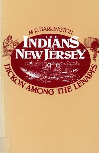 Jersey Antique New (The Indians of New Jersey: Dickon Among the Lenapes)