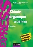 Chimie organique en 26 fiches - 2e édition