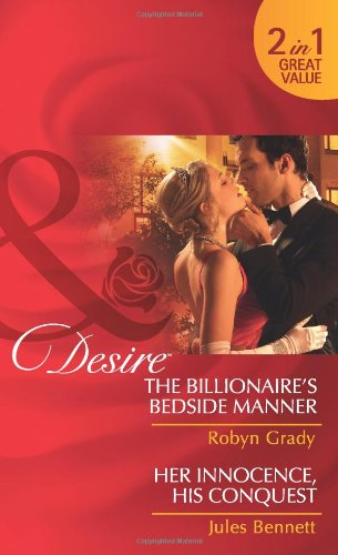book cover of The Billionaire\'s Bedside Manner / Her Innocence, His Conquest