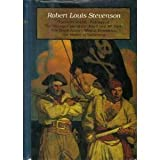 Robert Louis Stevenson: Treasure Island, Kidnapped, Weir of Hermiston, The Master of Ballantrae, The Black Arrow, The Strange Case of Dr Jekyll and Mr Hyde