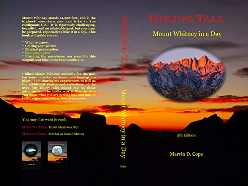 Hiking Tall Mount Whitney in a Day