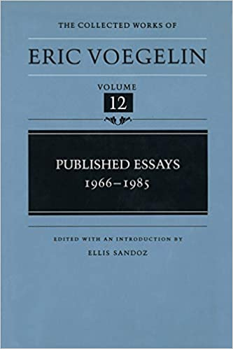 12 1966 1985 collected eric essay published voegelin volume works