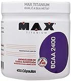 BCAA 2400 - 450 Cápsulas - Max Titanium