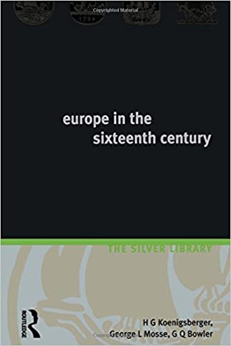 Book Europe in the Sixteenth Century (Silver Library) by H.G. Koenigsberger (1999-08-31)
