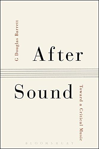 After Sound: Toward a Critical Music