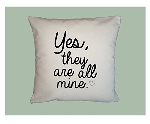 Yes, They are all Mine Pillowcase, Typography HANDMADE 16x16 Pillow Cover - Funny - Choice of Fabric - - Sale Chanel Winter