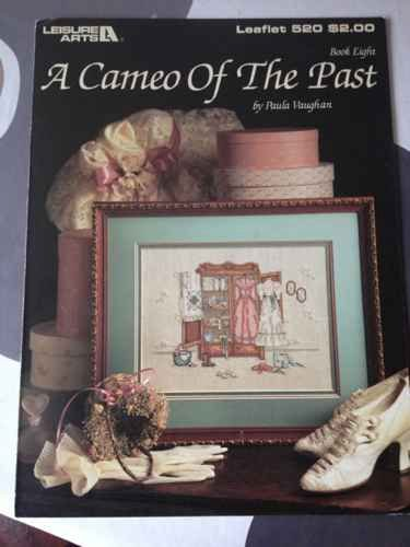 (A Cameo of the Past Cross Stitch Pattern (Leisure Arts Leaflet 520) (Book Eight))
