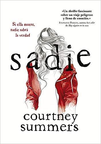 Sadie, Courtney Summers 41vNYAuHhmL._SX351_BO1,204,203,200_