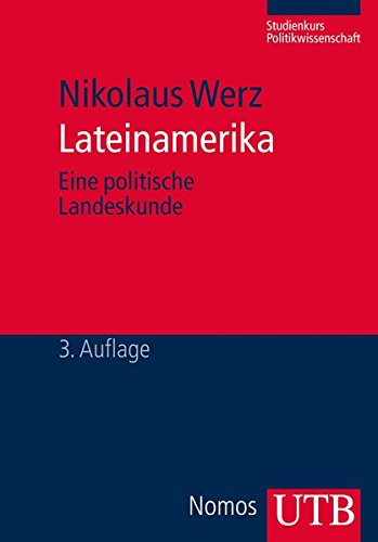 lateinamerika-eine-politische-landeskunde-studienkurs-politikwissenschaft-band-4033