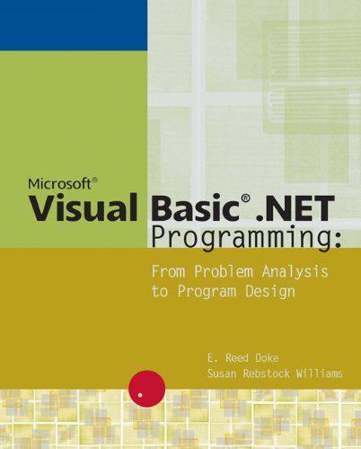 Microsoft Visual Basic .NET Programming: From Problem Analysis to Program Design by Brand: Cengage Learning